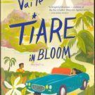 Tiare In Bloom by Celestine Vaite Fantasy Love Fiction Book 0316114677