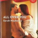 All over You by Sarah Mayberry Harlequin Blaze Fiction Fantasy Romance Book Novel