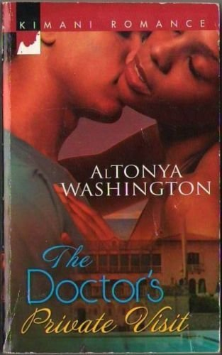 The Doctor's Private Visit by Altonya Washington Kimani Romance Book Novel 037386146X