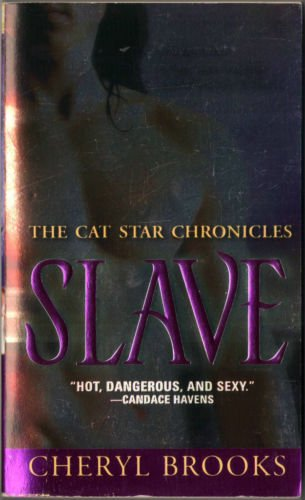 Slave by Cheryl Brooks The Cat Star Chronicles Novel Romance Book Fiction Fantasy