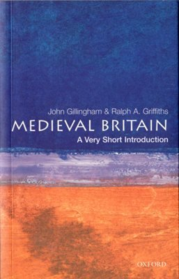 Medieval Britain by John Gillingham Ralph A Griffiths 019285402X Used - Very God