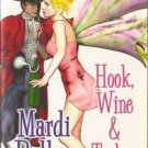 Hook, Wine & Tinker by Mardi Ballou Ellora's Cave Fantasy Book 1843608901