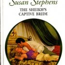 The Sheikh's Captive Bride by Susan Stephens Harlequin Presents Romance Book 0373124856