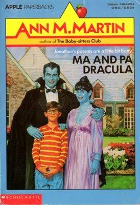 Ma And Pa Dracula by Ann M. Martin Book 059043828X
