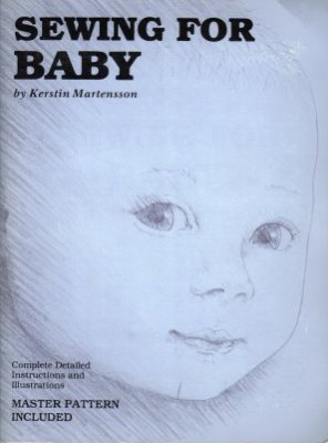 Sewing For Baby by Kerstin Martensson Master Pattern Designs Nursery Book