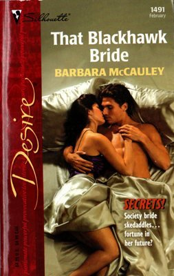 That Blackhawk Bride by Barbara McCauley Silhouette Desire Novel Book 037376491X
