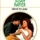 Devil To Pay by Susan Napier Harlequin Presents Novel Romance Book 0373114834
