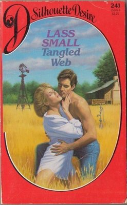 Tangled Web by Lass Small Silhouette Desire Romance Book Novel 0373052413