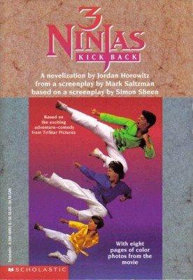 3 Ninjas Kick Back Jordan Horowitz Mark Saltzman 0590484516