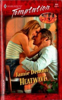 Heatwave by Jamie Denton Harlequin Temptation Romance Book Novel 0373691467