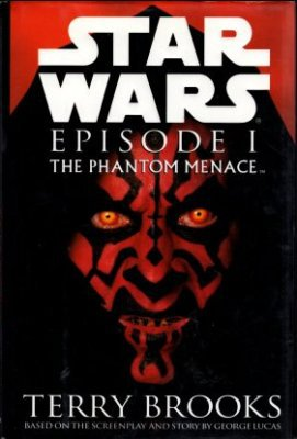 Star Wars Episode I The Phantom Menace by Terry Brooks Fiction Hardcover Book