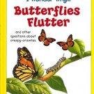 I Wonder Why Butterflies Flutter by Amanda O'Neill Hardcover 1131514564