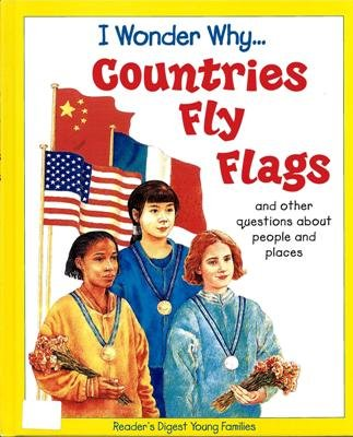 I Wonder Why Countries Fly Flags by Philip Steele Hardcover 1856975827