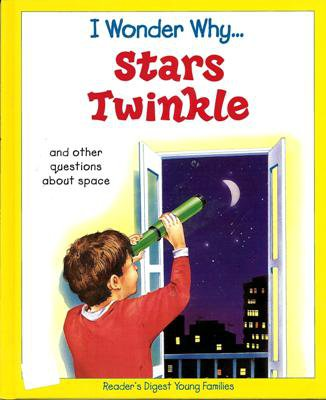 I Wonder Why Stars Twinkle by Carole Stott Hardcover 0753456141