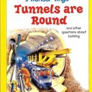 I Wonder Why Tunnels Are Round by Steve Parker Hardcover 1856975800