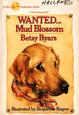Wanted... Mud Blossom by Betsy Byars Wanted 0440803462