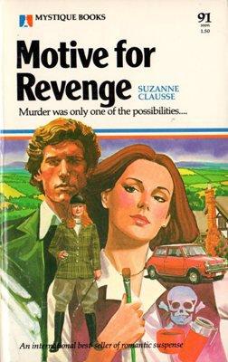 Motive for Revenge by Suzanne Clausse Suspense Romance Book 0373500912
