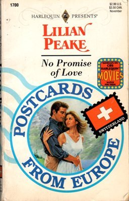 No Promise Of Love by Lilian Peake Harlequin Presents Romance Book 0373117000