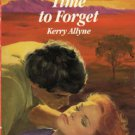 Time to Forget by Kerry Allyne Harlequin Romance Book Novel 0373026471  / Very Good