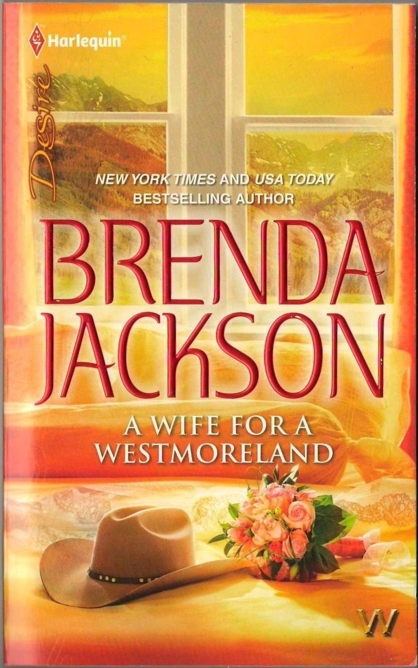 A Wife For A Westmoreland by Brenda Jackson Harlequin Desire Romance 037373090X