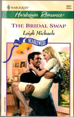 The Bridal Swap by Leigh Michaels Harlequin Romance Paperback Book Novel 037303637X