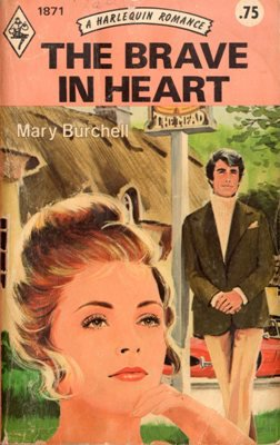 The Brave In Heart by Mary Burchell Harlequin Romance Book Novel Paperback 0373018711