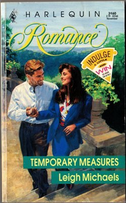 Temporary Measures by Leigh Michaels Harlequin Romance 0373031602 Ex-Library Book