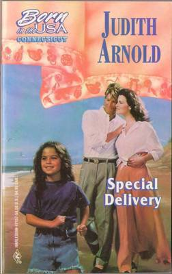 Special Delivery by Judith Arnold Harlequin Romance Book Novel Paperback 0373471572