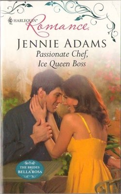Passionate Chef, Ice Queen Boss by Jennie Adams Harlequin Romance Book 0373176805