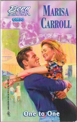One To One by Marisa Carroll Harlequin Romance Book Novel Contemporary 0373471858