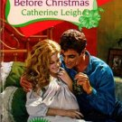 One Night Before Christmas by Catherine Leigh Harlequin Romance Book 0373035330