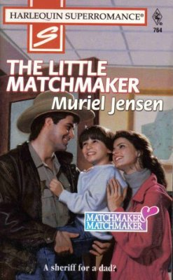 The Little Matchmaker by Muriel Jensen Harlequin SuperRomance Book Novel 0373707649
