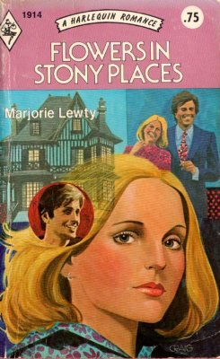 Flowers in Stony Places by Marjorie Lewty Harlequin Romance Book Novel 0373019149
