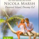 Deserted Island, Dreamy Ex! by Nicola Marsh Harlequin Romance Book 0373176848