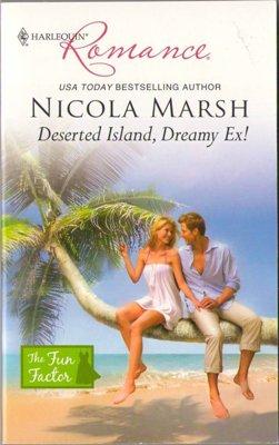 Deserted Island, Dreamy Ex! by Nicola Marsh Harlequin Romance Book 0373176848