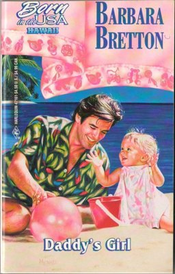 Daddy's Girl by Barbara Bretton Harlequin Romance Book Novel Paperback 0373471610
