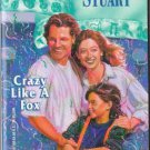 Crazy Like A Fox by Anne Stuart Harlequin Romance Book Novel Paperback 0373471688
