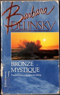 Bronze Mystique by Barbara Delinsky Harlequin Romance Ex-Library Book 0373832524