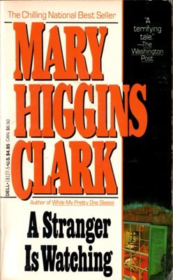 A Stranger Is Watching by Mary Higgins Clark Book Novel Paperback 0440181275