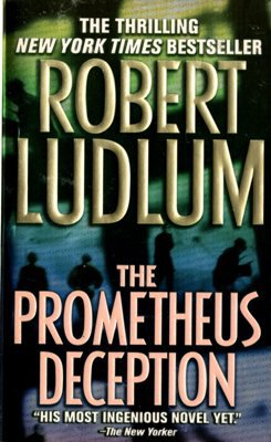 The Prometheus Deception by Robert Ludlum Mystery Book Novel Paperback 0312978367