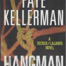 Hangman by Faye Kellerman A Decker Lazarus Mystery Book Novel 0061994308
