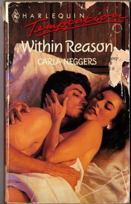Within Reason by Carla Neggers Harlequin Temptation Ex-Library Book 0373254288