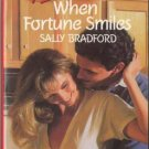 When Fortune Smiles by Sally Bradford Harlequin Temptation Book Novel 037325363X