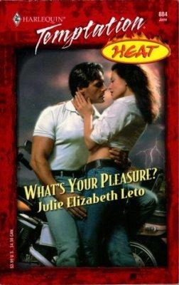 What's Your Pleasure? by Julie Elizabeth Leto Harlequin Temptation Book 0373259840