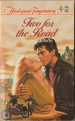 Two For The Road by Evelyn Shannon Harlequin Temptation Book 037325184X