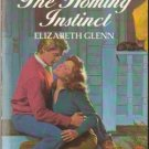 The Homing Instinct by Elizabeth Glenn Harlequin Temptation Book Novel 0373252242