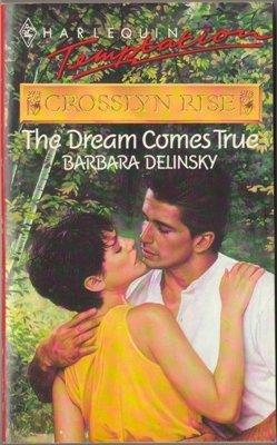 The Dream Comes True by Barbara Delinsky Harlequin Temptation Book Novel 0373254253