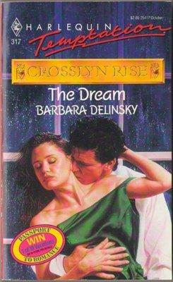 The Dream by Barbara Delinsky Harlequin Temptation Paperback Book Novel 0373254172
