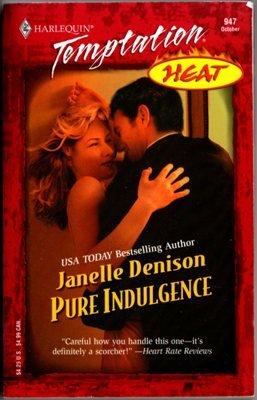 Pure Indulgence by Janelle Denison Harlequin Temptation Book Novel 0373691475