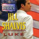 Luke by Jill Shalvis American Heroes Harlequin Temptation Book Novel 0373691386
